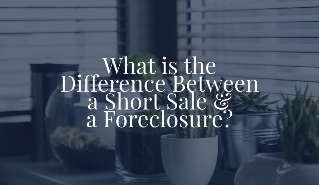 What is the Difference Between a Short Sale and a Foreclosure