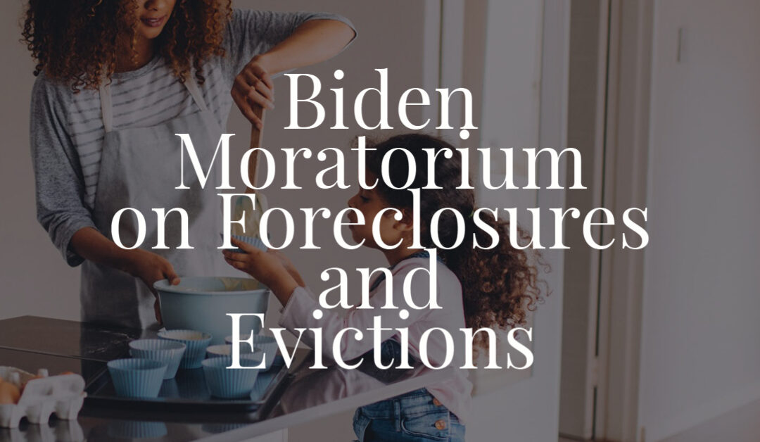 Biden Moratorium on Foreclosures and Evictions