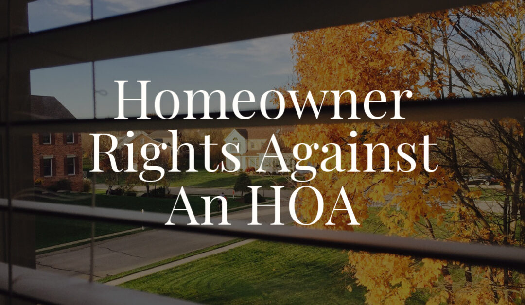 Homeowner Rights Against An HOA