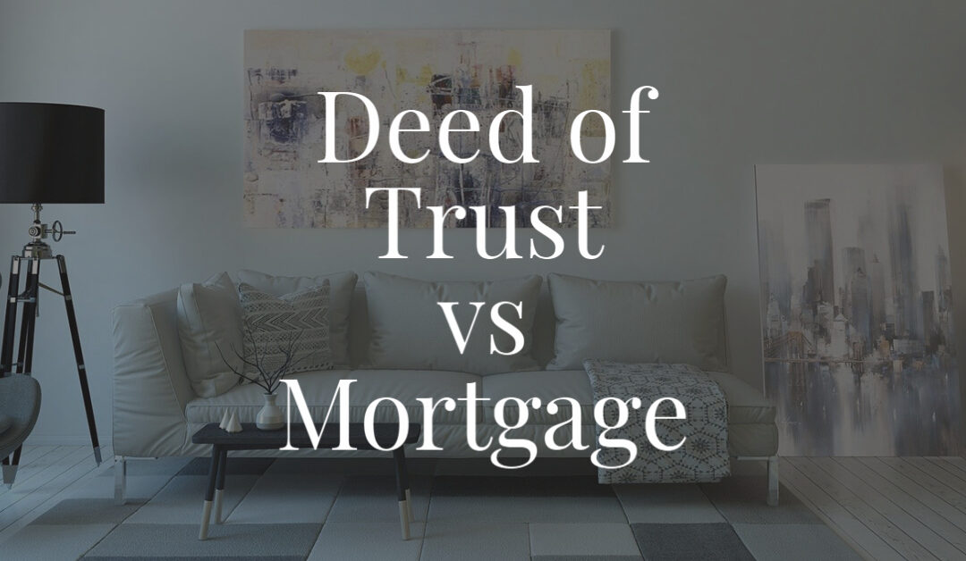 Deed of Trust vs Mortgage