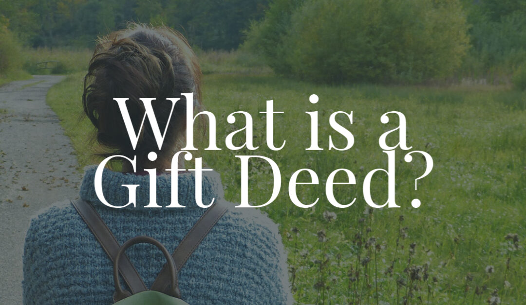What is a Gift Deed?