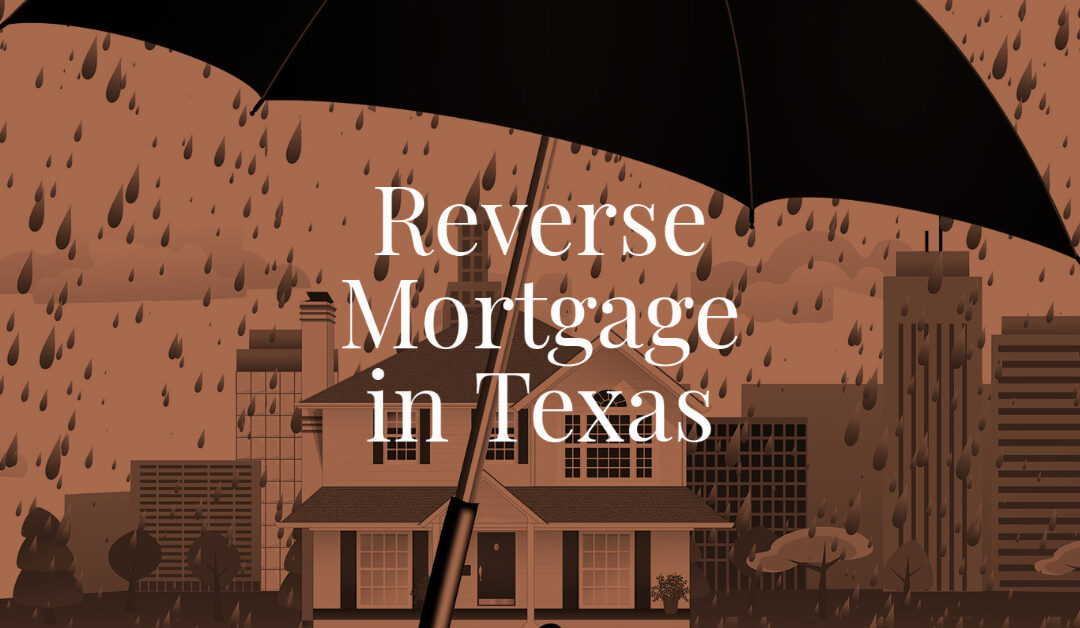 Reverse Mortgage in Texas